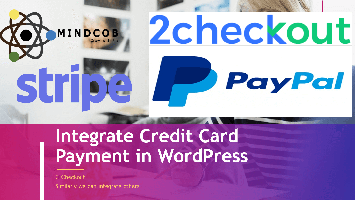 Integrate Credit Card Payment in WordPress – 2 Checkout